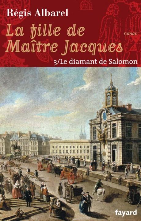 LA FILLE DE MAITRE JACQUES - TOME 3