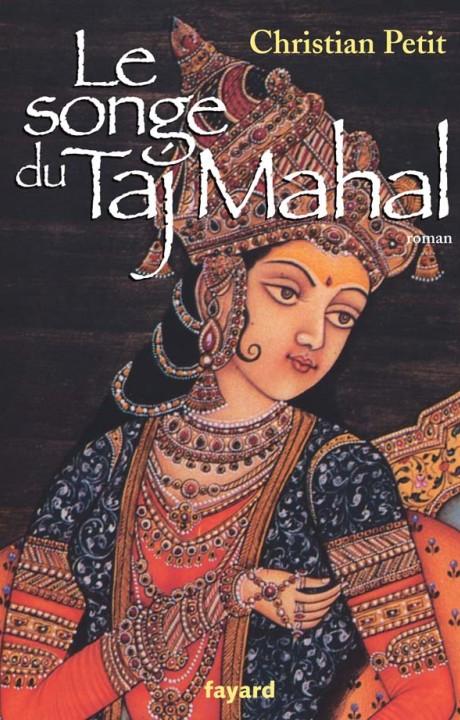 Le songe du Taj Mahal