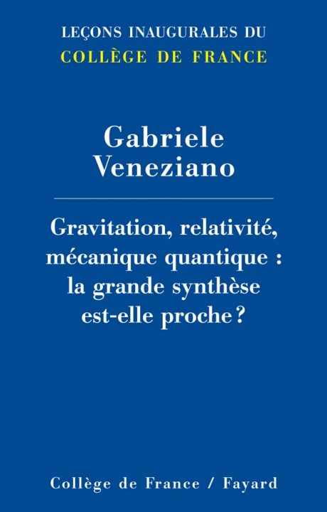 Gravitation, relativité, mécanique quantique : la grande synthèse est-elle proche ?