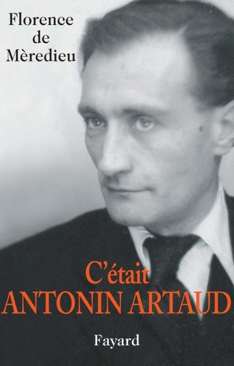 C'était Antonin Artaud