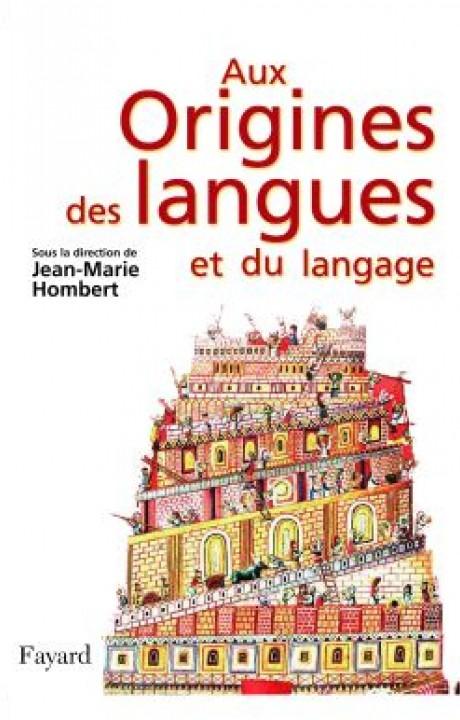 Aux origines des langues et du langage