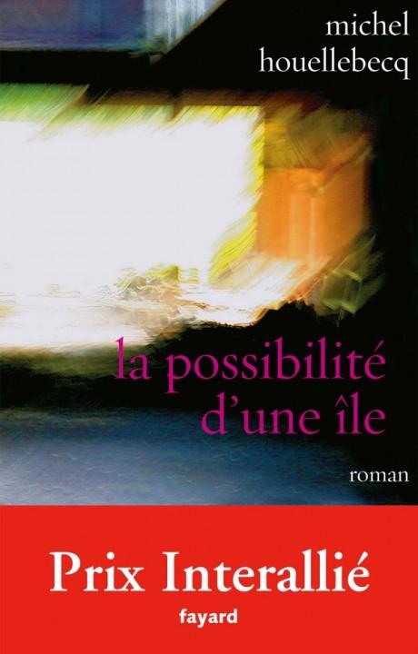 La possibilité d'une île Prix Interallié 2005