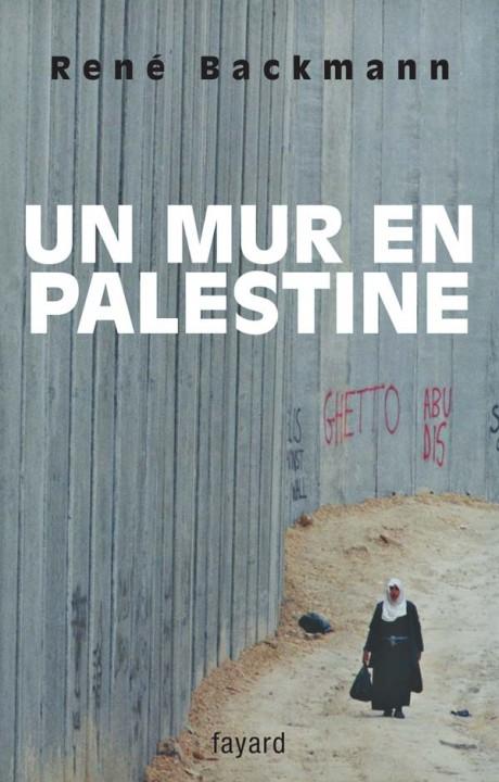 Un mur en Palestine