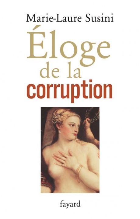 Eloge de la corruption