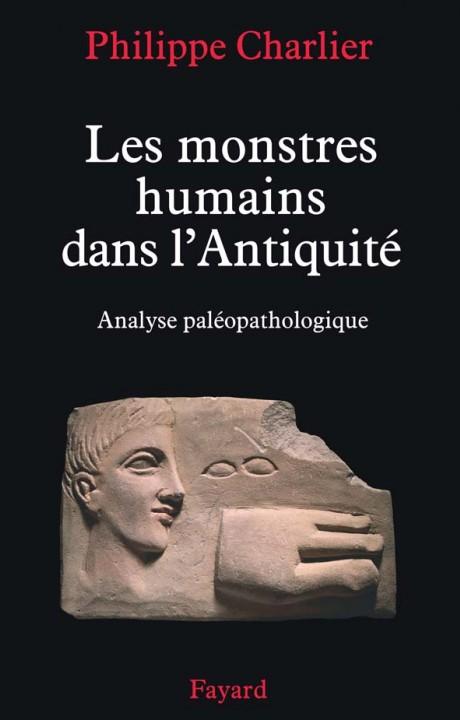 Les monstres humains dans l'Antiquité