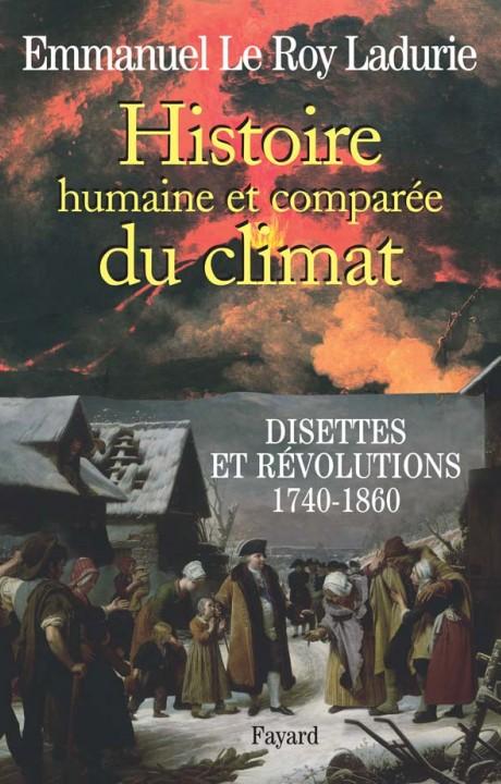 Histoire humaine et comparée du climat  Tome 2