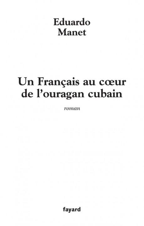 Un Français au coeur de l'ouragan cubain