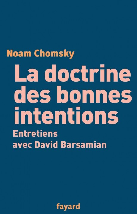 La doctrine des bonnes intentions