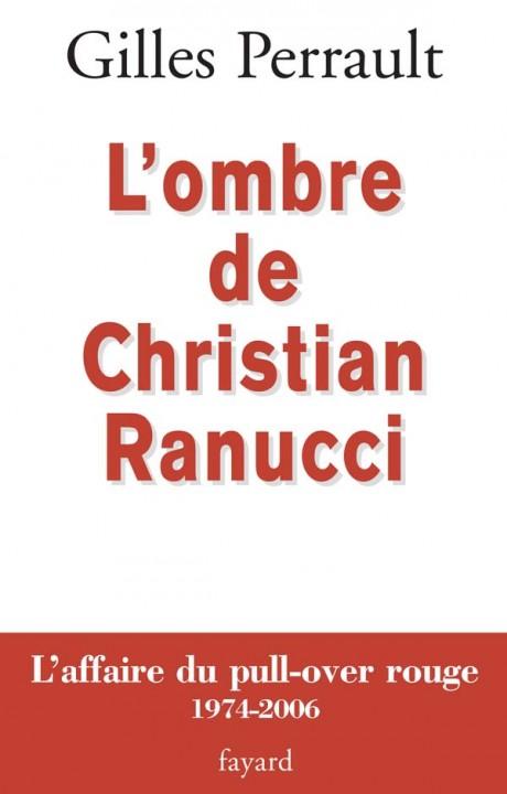 L OMBRE DE CHRISTIAN RANUCCI