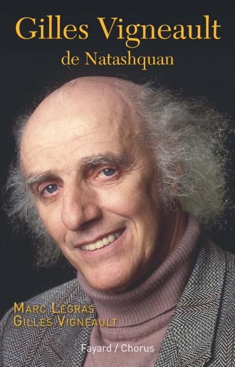 Gilles Vigneault de Natashquan