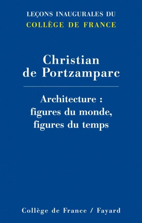 Architecture : Figures du monde, figures du temps