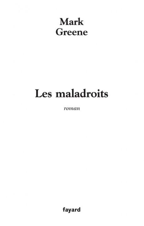 Les Maladroits