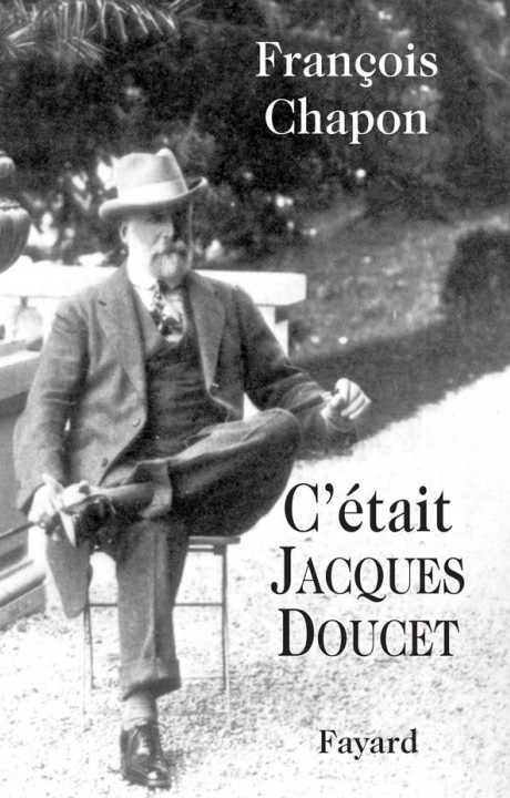 C'était Jacques Doucet