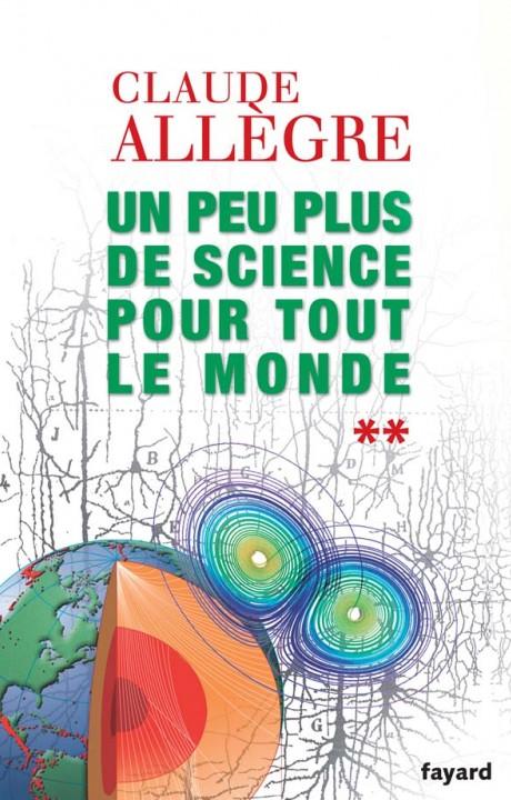 Un peu plus de science pour tout le monde
