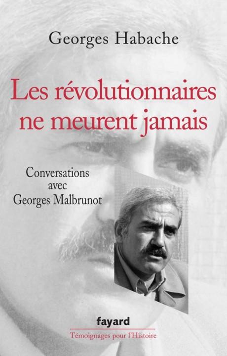 Les révolutionnaires ne meurent jamais