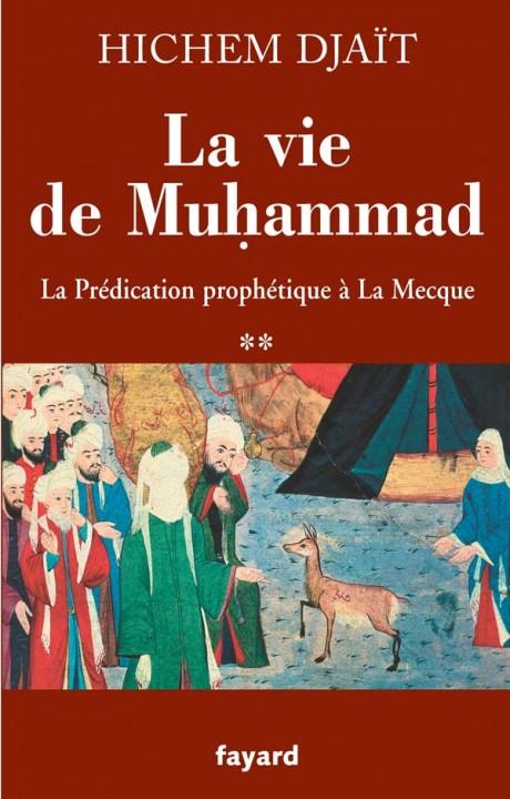 La vie de Muhammad T.2