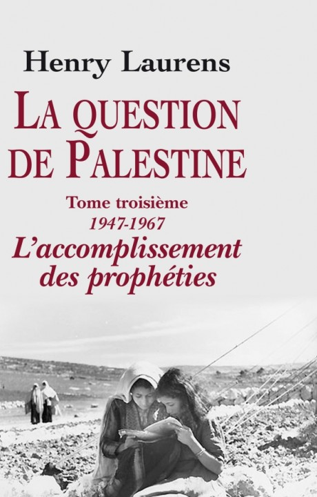 La question de Palestine, tome 3