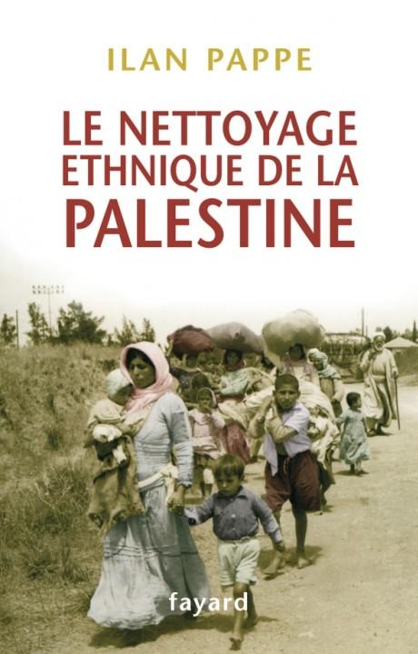 Le nettoyage ethnique de la Palestine