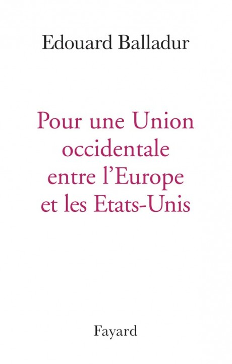 POUR UNE UNION OCCIDENTALE EUROPE ETATS UNIS