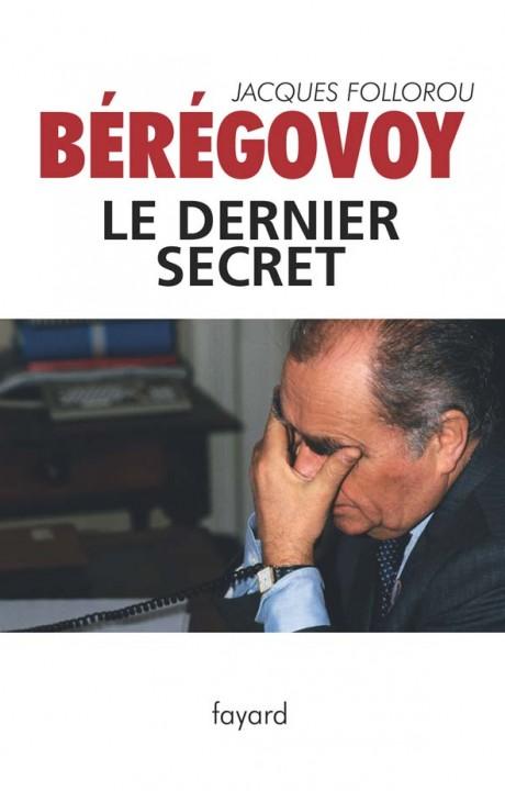 BEREGOVOY LE DERNIER SECRET
