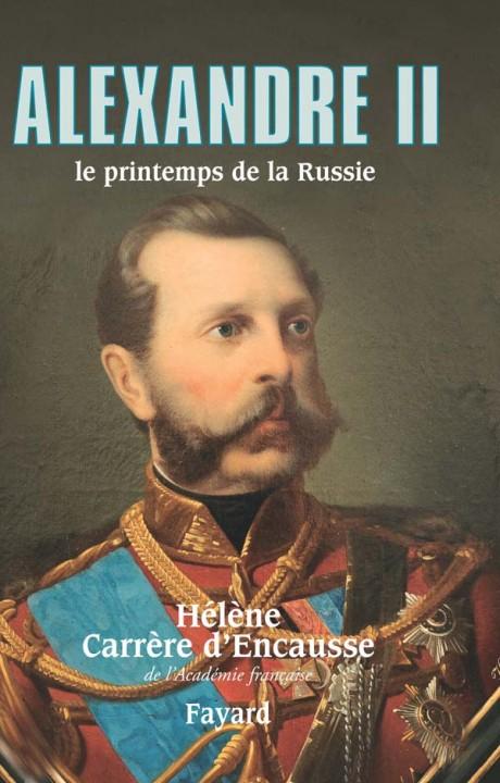 Alexandre II, le printemps de la Russie