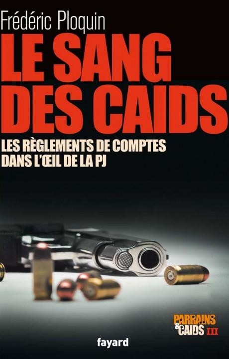 Le sang des Caïds