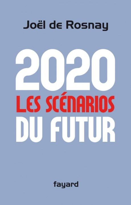 2020 Les scénarios du futur