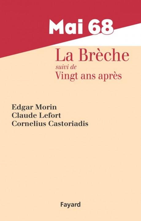 Mai 68, La Brèche