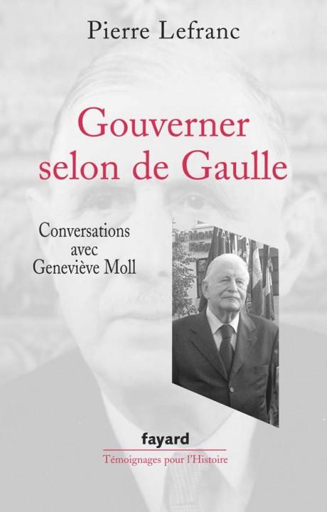 Gouverner selon de Gaulle