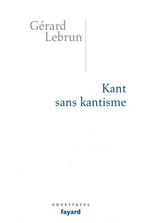 Kant sans Kantisme
