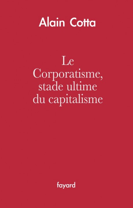 Le Corporatisme, stade ultime du capitalisme