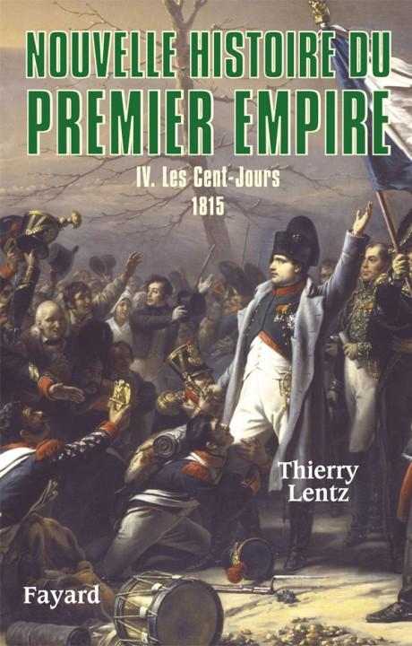 Nouvelle histoire du Premier Empire, tome 4
