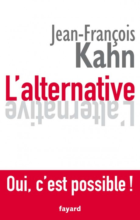 L'Alternative. Oui, c'est possible !
