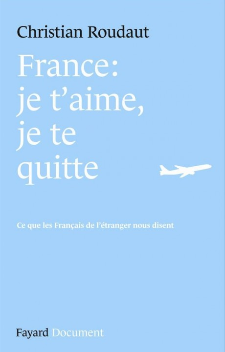 France, je t'aime je te quitte