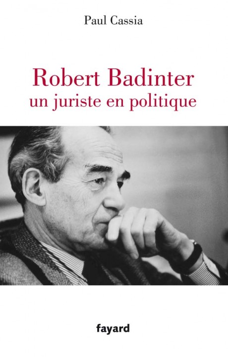 Robert Badinter, un juriste en politique
