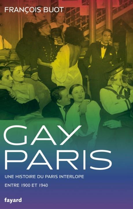 GAY PARIS 1900-1940