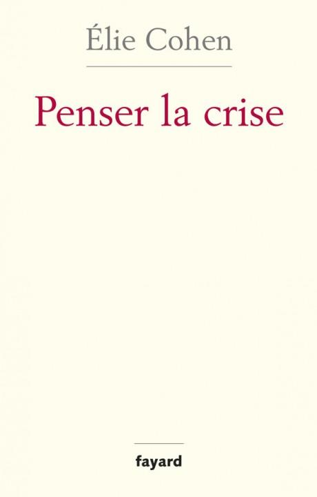 Penser la crise