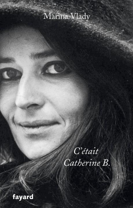 C'était Catherine B.