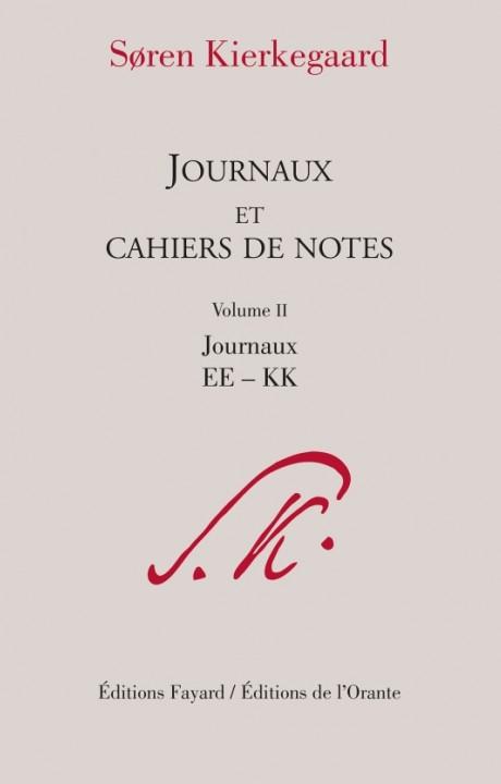 Journaux et cahiers de notes, volume 2