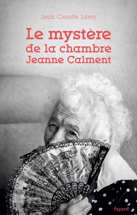 Le mystère de la chambre Jeanne Calment