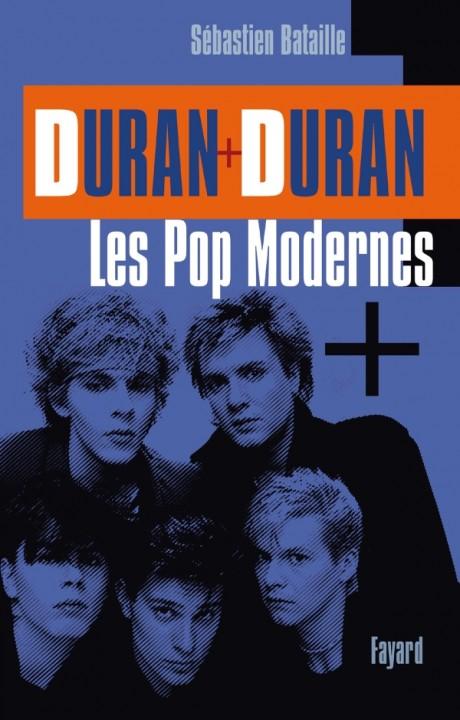 Duran Duran: Les Pop modernes