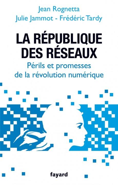 La République des réseaux
