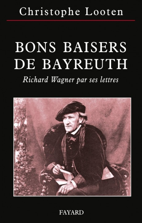 Bons Baisers de Bayreuth