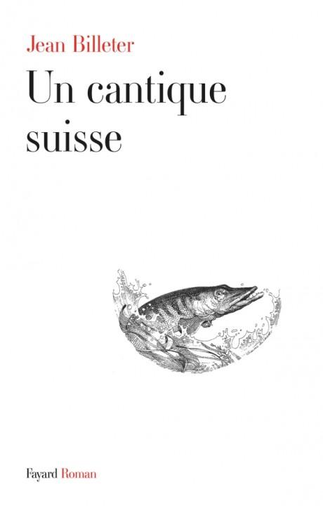 Un cantique suisse
