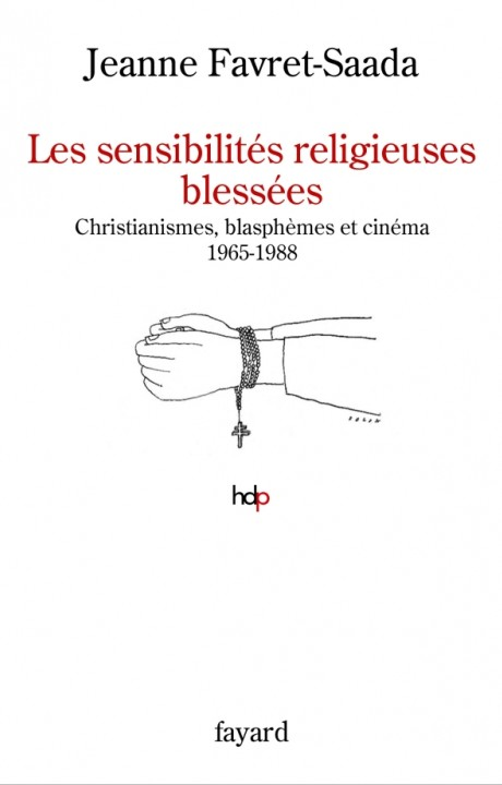 Les sensibilités religieuses blessées