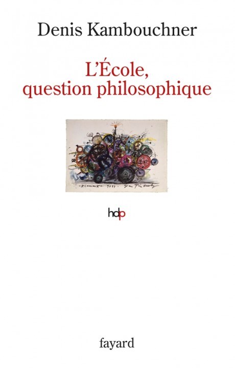 L'Ecole, question philosophique