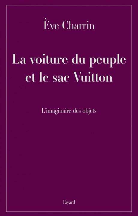 La voiture du peuple et le sac Vuitton