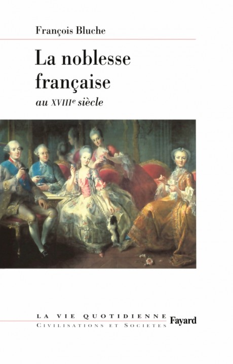 La noblesse française au XVIIIe siècle