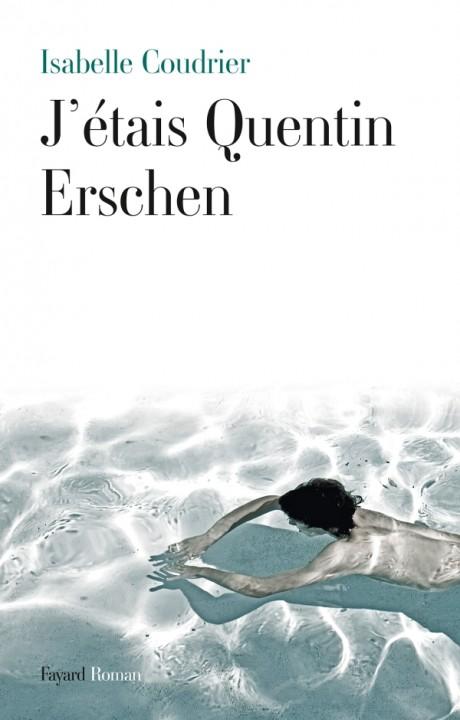 J'étais Quentin Erschen