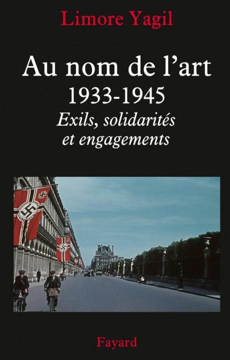 Au nom de l'art, 1933-1945